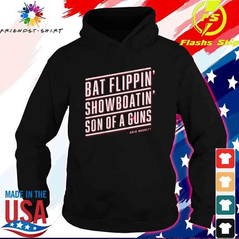 Bat Flippin Showboatin Son Of A Guns Shirt hoodie