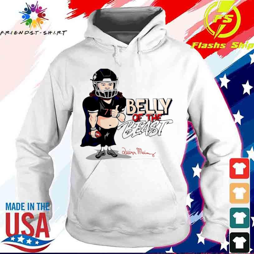 Belly Of The Beast Shirt hoodie