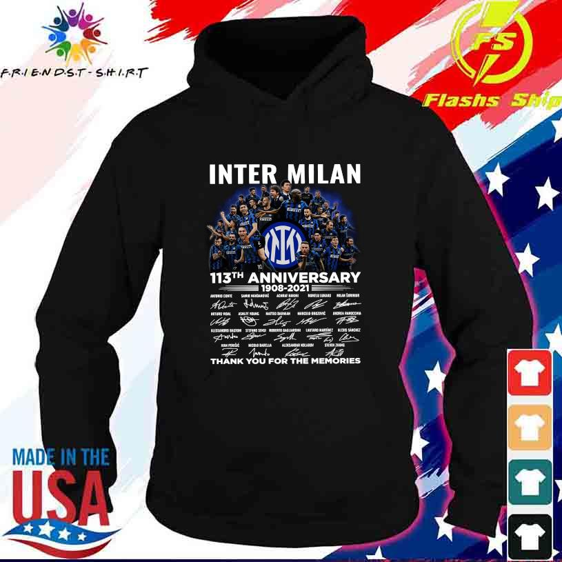 Inter Milan 113TH Anniversary 1908 2021 thank You for the memories signatures s hoodie