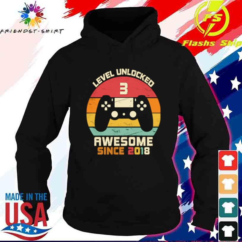 Level Unlocked 3 Awesome Since 2018 Vintage Retro Shirt hoodie